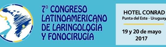 Congreso latinoamericano de Laringología, Fonocirugía y Voz